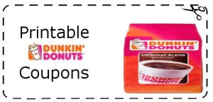 Dunkin Donuts Coupons - Printable free 22