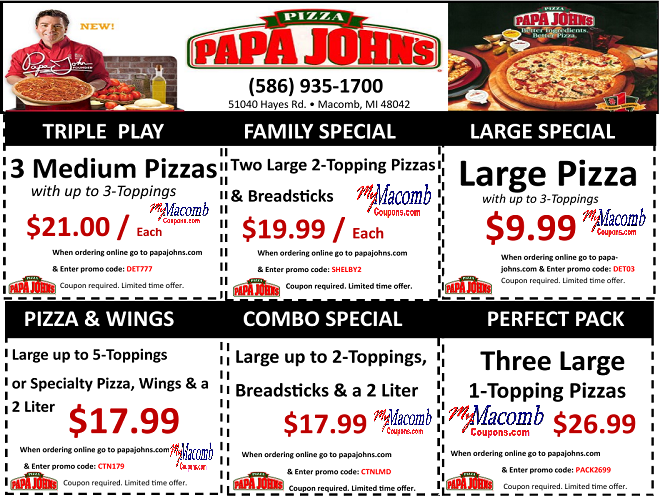 Offer good for a limited time at participating Papa John's restaurants - Offer not available in Canada. No triple toppings or extra cheese. Certain toppings may be excluded from special offer pizzas or require additional charge.