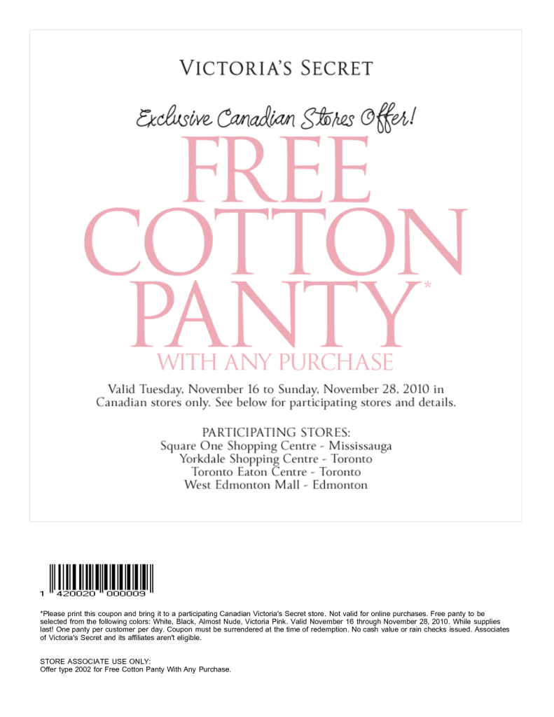 For Victoria's Secret we currently have 1 coupons and 14 deals. Our users can save with our coupons on average about $ Todays best offer is July Victoria's Secret Coupons & Promo Codes. If you can't find a coupon or a deal for you product then sign up for alerts and you will get updates on every new coupon added for Victoria's Secret.